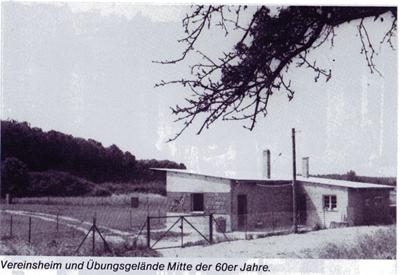 Vereinsheim und Übungsgelände Mitte der 60er Jahre